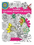 Adult Coloring Book: Flower Design Co...