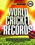 World Cricket Records 2013 (178097101X) by Hawkes, Chris