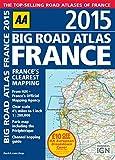 AA Publishing AA Big Road Atlas France 2015
