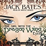The Girl with the Dragon Wing Eyes: Harry Landers, PI Series, Episode 8 | Jack Bates