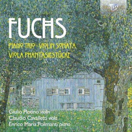 fuchs-piano-trio-violin-sonata-viola-phantasiestucke