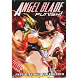 Angel Blade Punish!: Complete OVA - Kitty Media