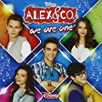 Alex & Co. We Are One