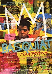Jean-Michel Basquiat: The Radiant Child Poster Movie Japanese 27 x 40 Inches - 69cm x 102cm Jean Michel Basquiat Julian Schnabel Larry Gagosian Bruno Bischofberger Tony Schafrazi Fab 5 Freddy Jeffrey Deitch