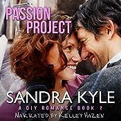 Passion Project: DIY, Book 2 | [Sandra Kyle]