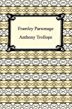 Image of Framley Parsonage [with Biographical Introduction]