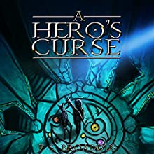 A Hero's Curse: The Unseen Chronicles, Book 1 Audiobook by P.S. Broaddus Narrated by Elizabeth Phillips