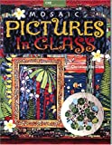 Mosaic: Pictures in Glass