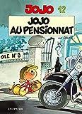 Jojo, tome 12 : Jojo au pensionnat