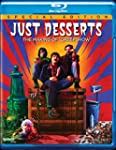 "Just Desserts: The Making Of ""C..."