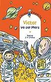 "Afficher ""Victor va sur Mars"""