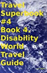 Travel Superbook #4 Book 4. Disabilit...