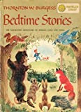 img - for Thornton W. Burgess Bedtime Stories: The Fascinating Adventures of Animals Large and Small book / textbook / text book