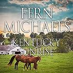 Kentucky Sunrise | Fern Michaels