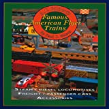 A.C. Gilberts Famous American Flyer Trains