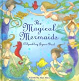 The Magical Mermaids a sparkling jigsaw book