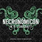 Necronomicon Audiobook by H. P. Lovecraft Narrated by Paul Michael Garcia, Bronson Pinchot, Stephen R. Thorne, Keith Szarabajka, Adam Verner, Tom Weiner, Patrick Cullen