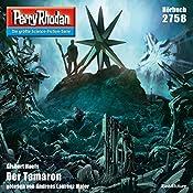 Der Tamaron (Perry Rhodan 2758) | Gisbert Haefs