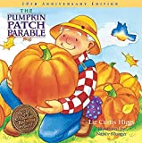 CURTIS HIGGS LIZ PUMPKIN PATCH 10TH ANNIVERSARY HB