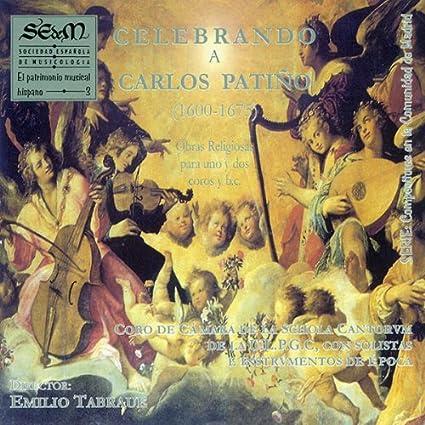 Celebrando a Carlos Patiño (1600-1675). (vol. 3)