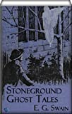 img - for The Stoneground Ghost Tales: Compiled from the recollections of the reverend Roland Batchel, the vicar of the parish. book / textbook / text book