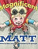img - for Magnificent Matt book / textbook / text book