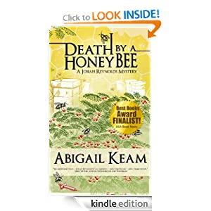 Free Kindle Book: Death By A HoneyBee (Josiah Reynolds Mystery 1) (A Josiah Reynolds Mystery), by Abigail Keam. Publisher: Worker Bee Press (April 1, 2010)