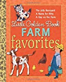 img - for Little Golden Book Farm Favorites (Little Golden Book Favorites) book / textbook / text book