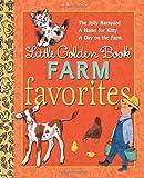 Little Golden Book Farm Favorites (Little Golden Book Favorites)