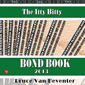 The Itty Bitty Bond Book | [Bruce Van Deventer]