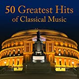50 Greatest Hits Of Classical Music