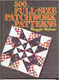 500 Full Size Patchwork Patterns