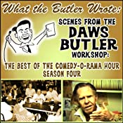 What the Butler Wrote: Scenes from the Daws Butler Worskhop