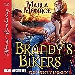 Brandy's Bikers: The Dirty Dozen 1 | Marla Monroe