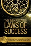 Singh Virend The Inexplicable Laws of Success: Discover the Hidden Truths That Separate the 'Best' from the 'Rest' (Classic Edition)