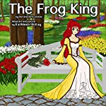 The Frog King |  The Brothers Grimm