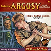 The Best of Argosy #1 - Sting of the Blue Scorpion | Lorring Brent, George F. Worts,  RadioArchives.com
