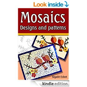 Mosaics - Designs and patterns (Art and crafts Book 5)