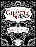 img - for Ghastly Affair Player's Manual book / textbook / text book