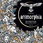 ANIMORPHIA : CARNET DE COLORIAGE ET J...