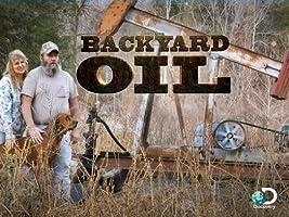 Backyard Oil Season 1 [HD]