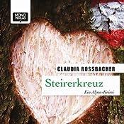 Steirerkreuz (Sandra Mohr 4) | Claudia Rossbacher