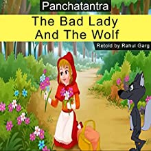The Bad Lady and the Wolf Audiobook by Rahul Garg Narrated by Rahul Garg