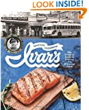 Ivar's Seafood Cookbook: The O-fish-al Guide to Cooking the Northwest Catch
