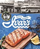 Ivars Seafood Cookbook: The O-fish-al Guide to Cooking the Northwest Catch