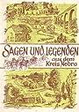 Sagen und Legenden aus dem Kreis Nebra - Rudolf Tomaszewski