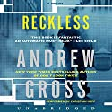Reckless: A Novel Audiobook by Andrew Gross Narrated by Christian Hoff