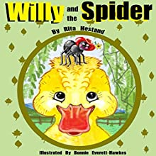 Willy and the Spider, Volume 1 Audiobook by Rita Hestand Narrated by Anna Caudle