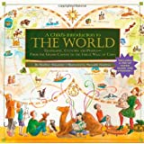 A Child's Introduction to the World: Geography, Cultures, and People - From the Grand Canyon to the Great Wall of China