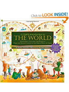 A Child's Introduction to the World: Geography, Cultures, and People - From the Grand... by Heather Alexander and Meredith Hamilton